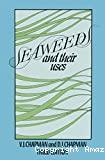 Seaweeds and their uses.