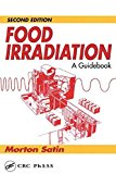 Food irradiation. A guidebook.