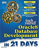 Oracle 8 Database Development in 21 days