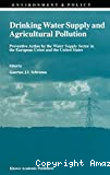 Drinking water supply and agricultural pollution: preventive action by the water supply sector in the European Union & the US . Environment & policy 11)