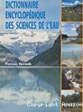 Dictionnaire encyclopédique des sciences de l'eau
