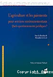 L'agriculture et les paiements pour services environnementaux