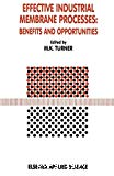 Effective industrial membrane processes : benefits and opportunities- 2nd international conference (18/03/1991 -21/03/1991, Edimbourg, Royaum-Uni).