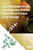 Les reconfigurations récentes des filières laitières en France et en Europe