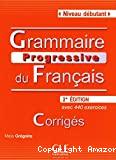 Grammaire progressive du français avec 440 exercices corrigés