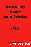 Industrial uses of starch and its derivatives.