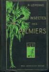 Les insectes des palmiers