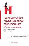 Information et communication scientifiques à l'heure du numérique