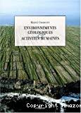 Environnements géologiques et activités humaines