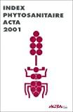 Index phytosanitaire acta 2001.