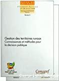 Gestion des territoires ruraux : connaissances et méthodes pour la décision publique