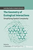 The geometry of ecological interactions : simplifying spatial complexity