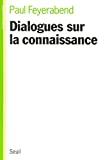 Dialogues sur la connaissance.