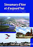 Sinnamary d'hier et d'aujourd'hui : premier lieu guyanais où fut planté le drapeau français