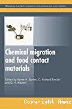 Chemical migration and food contact materials.
