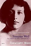 Simone Weil, le courage de l'impossible