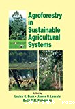 Agroforestry in sustainable agricultural systems