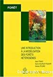 Une introduction à la modélisation des forêts hétérogènes