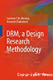 DRM, a Design Research Methodology.