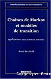 Chaînes de Markov et modèles de transition