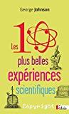 Les 10 plus belles espériences scientifiques