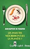 Les insectes nourriront-ils la planète ?