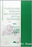 Toxicologie humaine des produits sanitaires