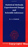 Statistical methods, experimental design, and scientific inference. A re-issue.../edited by J.H. Bennett with a foreword by F. Yates.