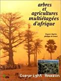 Arbres et agricultures multiétagées d'Afrique.
