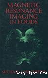 Magnetic resonance imaging in foods.