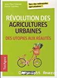Révolution des agricultures urbaines, des utopies aux réalités