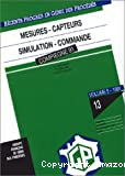 Mesures. Capteurs. Simulation. Commande - 3ème congrès français de génie des procédés (04/09/1991 - 06/09/1991, Compiègne, France).