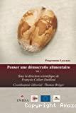 Penser une démocratie alimentaire. Vol. 1