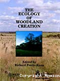 The Ecology of woodland creation. Symposium held at Leicester. April 1993.