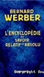 L' Encyclopédie du Savoir Relatif et Absolu