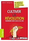 Cultiver la révolution