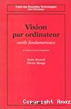 Vision par ordinateur, outils fondamentaux.