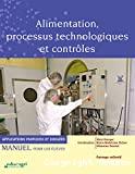 Alimentation, processus technologiques et contrôles