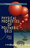 Physical properties of polymeric gels.