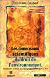 Les dimensions scientifiques du droit de l'environnement : contribution ... l'étude des rapports de la science et du droit