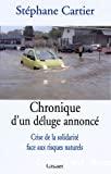 Chronique d'un déluge annoncé : crise de la solidarité face aux risques naturels.