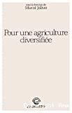 Pour une agriculture diversifiée