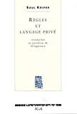 Règles et langage privé. Introduction au paradoxe de Wittgenstein.