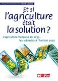 Et si l'agriculture était la solution ?