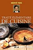 Traité élémentaire de cuisine.