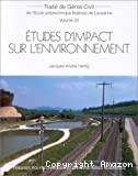 Etudes d'impact sur l'environnement.