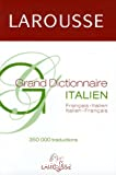 Grand dictionnaire Français-Italien / Italien-Français