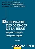 Dictionnaire des sciences de la terre : anglais/français ; français/anglais. 3ème édition.