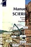 Manuel scierie : économie, gestion, organisation