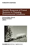 Genetic response of forest systems to changing environmental conditions.